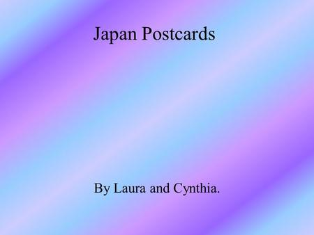 Japan Postcards By Laura and Cynthia.. Geisha's Meaning of げいしゃ : The word げいしゃ is derived from 'Gei', which in Japanese means performance or entertainer,