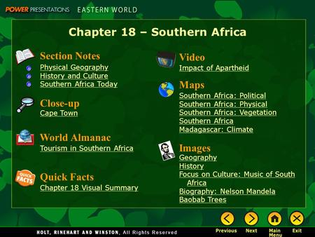 Chapter 18 – Southern Africa Section Notes Physical Geography History and Culture Southern Africa Today Video Impact of Apartheid Images Geography History.