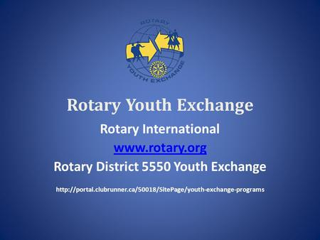 Rotary District 5550 Youth Exchange