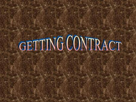GETTING CONTRACT.