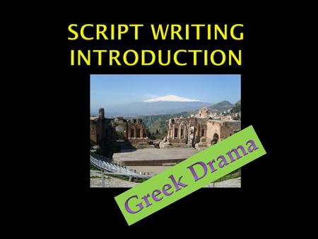 Script Writing Introduction