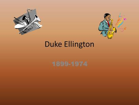 Duke Ellington 1899-1974. Facts He went to Armstrong Technical High School. His full name was Edward Kennedy Ellington. His fathers name was James Edward.