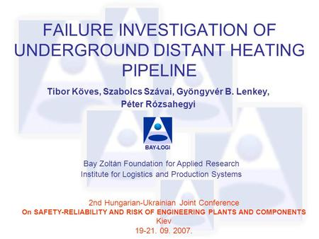 FAILURE INVESTIGATION OF UNDERGROUND DISTANT HEATING PIPELINE