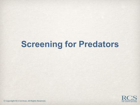 Screening for Predators the need for risk management  Staffing firms assume risk at the time a hiring decision is made and a job order is filled  Typically.