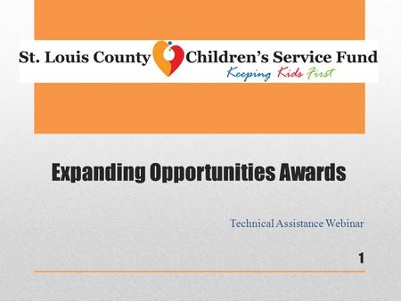 Expanding Opportunities Awards Technical Assistance Webinar 1.