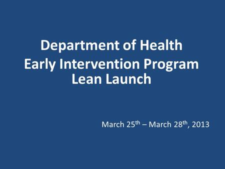 Lean Value Stream Mapping Early Intervention Program