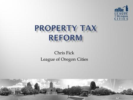 Chris Fick League of Oregon Cities. Cities are struggling  Revenues have declined nearly 4 percent over the last five years  Rainy day funds have plummeted.