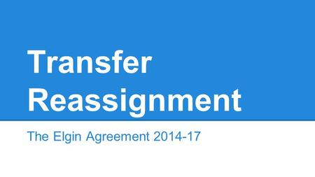 Transfer Reassignment The Elgin Agreement 2014-17.