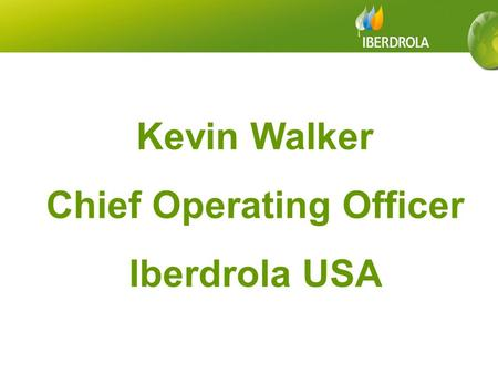 4,016 2,551 Kevin Walker Chief Operating Officer Iberdrola USA.