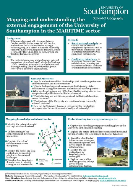 Mapping and understanding the external engagement of the University of Southampton in the MARITIME sector Background This research project will take place.