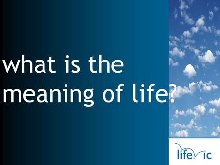 What is the meaning of life?. sustainable energy what is the meaning of life? emerging market opportunities technology development seed and venture funding.