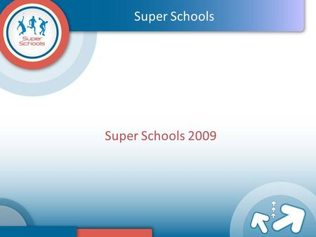 Super Schools 2009 Super Schools. The History of Super Schools Established in 1979 by Brian and Diana Hubbard. Number 1 company visiting schools and promoting.