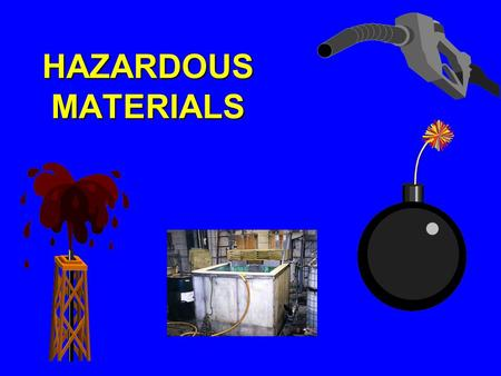 HAZARDOUS MATERIALS. OSHA Office of Training and Education - Revised by TEEX 12/05/07 2 Terminal Objective Describe the hazards and requirements of working.
