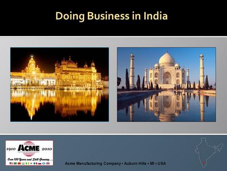 Doing Business in India Acme Manufacturing Company Auburn Hills MI USA.