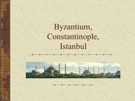 An introduction to the geography of constantinople the gateaway city