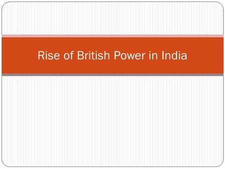 Rise of British Power in India