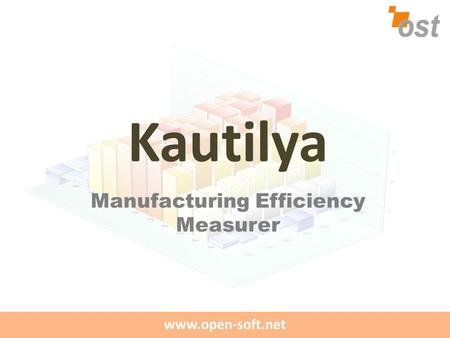 Www.open-soft.net Kautilya Manufacturing Efficiency Measurer.