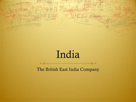 The British East India Company