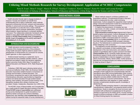 Utilizing Mixed Methods Research for Survey Development: Application of NCHEC Competencies Retta R. Evans 1, Brian F. Geiger 1, Marcia R. O'Neal 1, Nataliya.