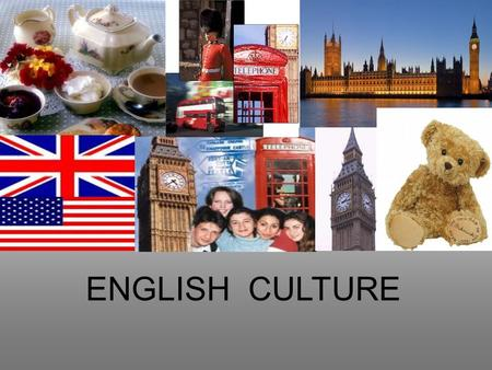 ENGLISH CULTURE. FLAGS The Union Jack The term Union Flag refers to the national flag of the United Kingdom of Great Britain and Northern Ireland also.