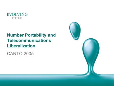 Number Portability and Telecommunications Liberalization CANTO 2005.