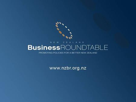 Public Policy: Objectives and Principles Roger Kerr New Zealand Business Roundtable.