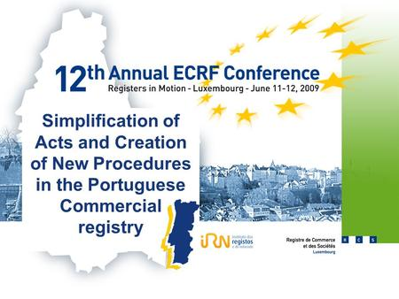 Simplification of Acts and Creation of New Procedures in the Portuguese Commercial registry.