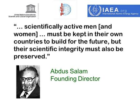 """… scientifically active men [and women] … must be kept in their own countries to build for the future, but their scientific integrity must also be preserved."""