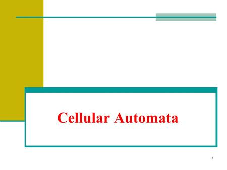 1 Cellular Automata. 2 Introduction What are Cellular Automata? CA are discrete dynamic systems. CA's are said to be discrete because they operate in.