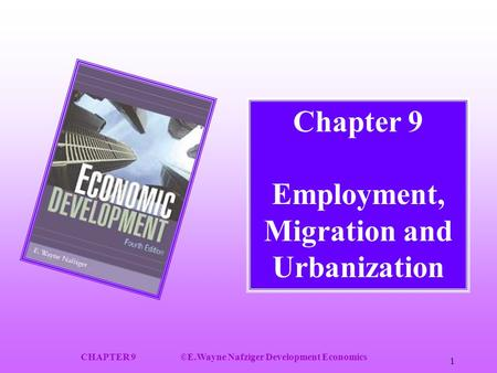 Chapter 9 Employment, Migration and Urbanization