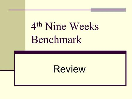 4 th Nine Weeks Benchmark Review. 1. Find: 10-3(5-2) =