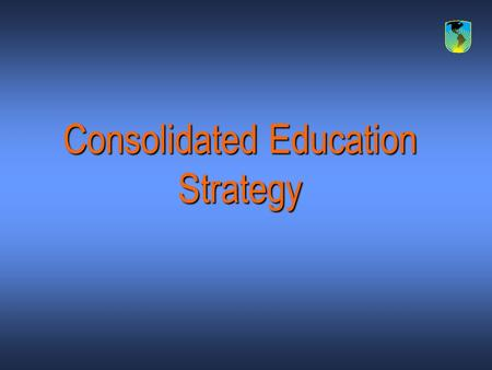 Consolidated Education Strategy. Objective Identify how the IDB can assist the region in facing the educational challenges for the next decade. Identify.