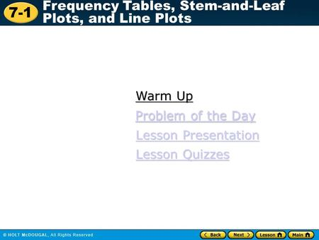 Warm Up Problem of the Day Problem of the Day Lesson Presentation
