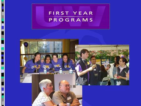 First Year Programs is dedicated to providing comprehensive transitional programming from the moment that the prospective student selects the UW. Efforts.