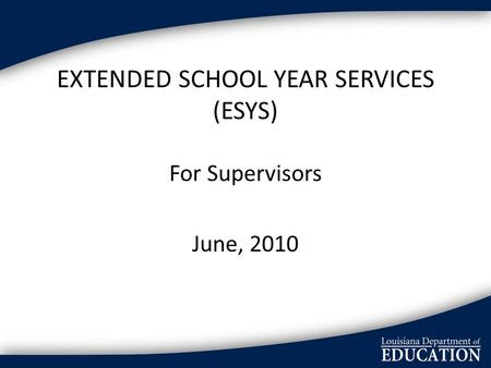 extended school services If your child needs extended school year services (esy) but the school does not want to provide these services, you need to learn about the legal requirements for esy.