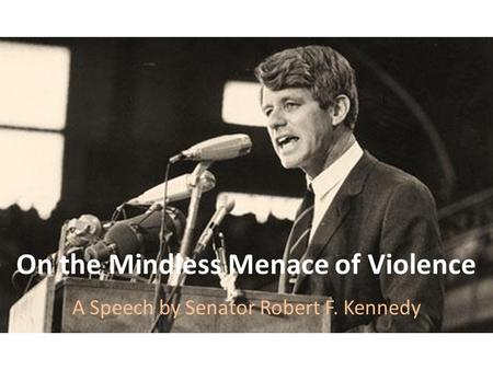 On the Mindless Menace of Violence
