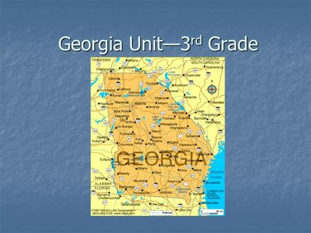 Georgia Unit—3 rd Grade. What is the state flower of Georgia? _________________________________.