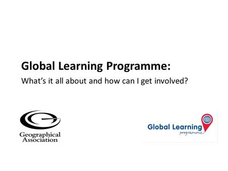 Global Learning Programme: What's it all about and how can I get involved?