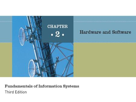 Fundamentals of Information Systems, Third Edition2 Principles and Learning Objectives Users must work closely with IS professionals to define business.