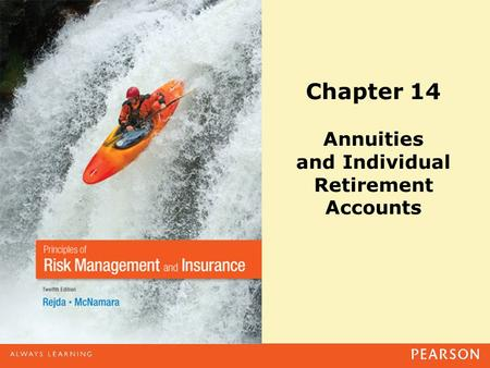 Chapter 14 Annuities and Individual Retirement Accounts