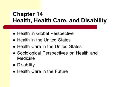 Chapter 14 Health, Health Care, and Disability