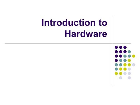 Introduction to Hardware. What is binary? We use the decimal (base 10) number system Binary is the base 2 number system Ten different numbers are used.