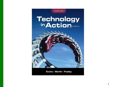 1. 2 Technology in Action Technology in Focus: Under the Hood Copyright © 2012 Pearson Education, Inc. Publishing as Prentice Hall.