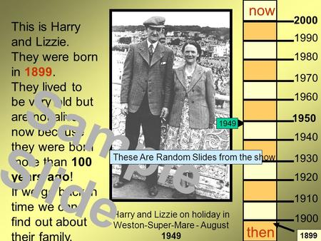 Harry and Lizzie on holiday in Weston-Super-Mare - August 1949 This is Harry and Lizzie. They were born in 1899. They lived to be very old but are not.