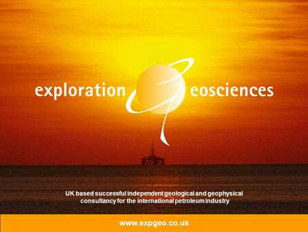 Www.expgeo.co.uk UK based successful independent geological and geophysical consultancy for the international petroleum industry.