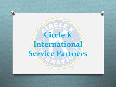 Circle K International Service Partners. March of Dimes.