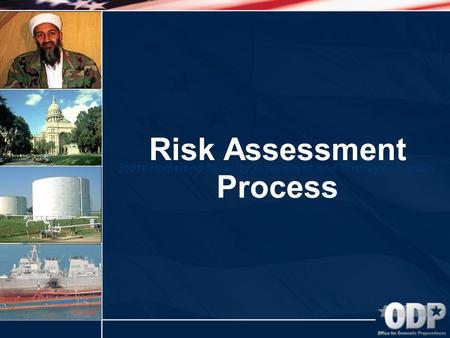 State Homeland Security Assessment and Strategy Program Risk Assessment Process.