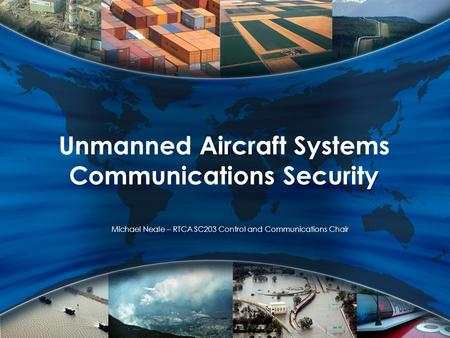 Unmanned Aircraft Systems Communications Security