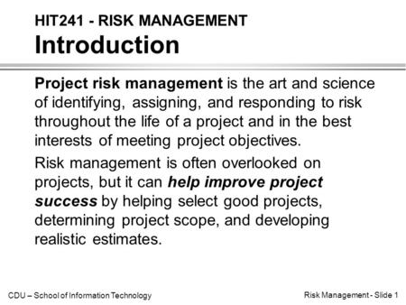 HIT241 - RISK MANAGEMENT Introduction