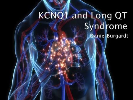 KCNQ1 and Long QT Syndrome